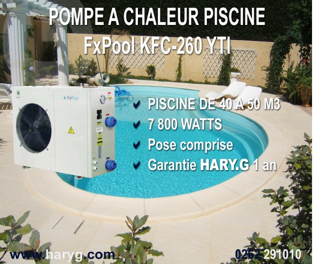 pompe a chaleur fx pool kfc 260 yti pour piscine de 40 a 50m3. Black Bedroom Furniture Sets. Home Design Ideas
